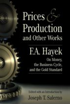 Prices and Production and Otherworks (ebook)