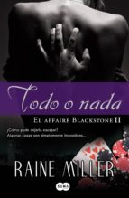 Todo o nada (El affaire Blackstone 2) (ebook)