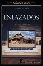 ENLAZADOS (SERIE TECLÉAME TE QUIERO 2)