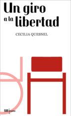 Un giro a la libertad (ebook)