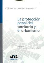 Protección penal del territorio y el urbanismo (ebook)