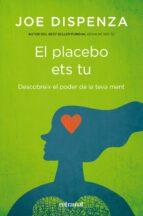 El placebo ets tu (ebook)