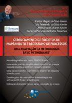 Gerenciamento de Projetos de Mapeamento e Redesenho de Processos (ebook)