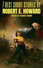 7 best short stories by Robert E. Howard (ebook)