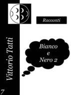 Bianco e Nero 2 (ebook)