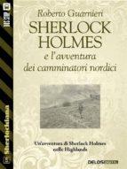 Sherlock Holmes e l'avventura dei camminatori nordici (ebook)