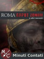 La Sfida a Roma Caput Zombie (ebook)