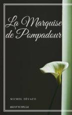 La Marquise de Pompadour (ebook)