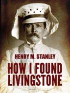 How I Found Livingstone (ebook)