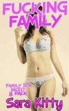 FUCKING FAMILY Family Sex Incest 8 Pack  (ebook)