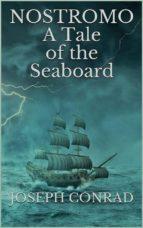 Nostromo: A Tale of the Seaboard (ebook)
