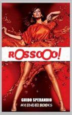 ROSSOOO! - Il fuoco della Pubblicità (ebook)