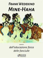 Mine-Haha, ovvero dell'educazione fisica delle fanciulle (ebook)