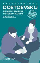 Le notti bianche - L'eterno marito (ebook)