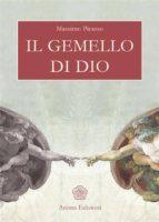 Gemello di Dio (Il) (ebook)