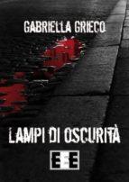 Lampi di oscurità (ebook)