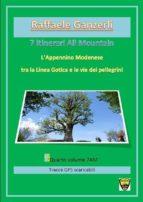 L'Appennino Modenese tra la Linea Gotica e le vie dei pellegrini. 7AM 7 itinerari All Mountain (ebook)