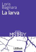 La larva (ebook)
