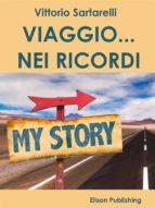 Viaggio... nei Ricordi (ebook)