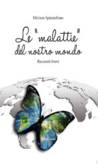 "Le ""malattie"" del nostro mondo (ebook)"