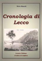 Cronologia di Lecco Dal 1815 ad oggi (ebook)