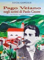 Pago Veiano negli scritti di Paolo Cecere (ebook)