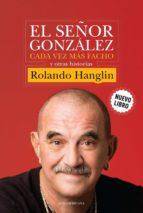 El señor González cada vez más facho y otras historias (ebook)