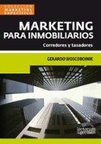 MARKETING PARA INMOBILIARIOS Corredores y tasadores. (ebook)