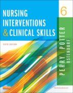 Nursing Interventions & Clinical Skills - E-Book (ebook)
