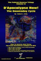 D'Apocalypse™ Now! - The Doomsday Cycle (ebook)