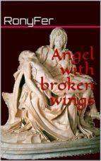 Angel With Broken Wings (ebook)