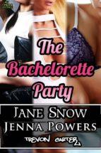 The Bachelorette Party (Interracial Erotic Bundle) (ebook)