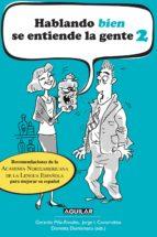 Hablando bien se entiende la gente 2 (ebook)