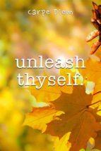 Unleash Thyself (ebook)