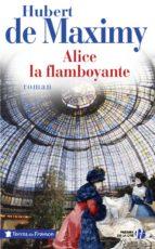 ALICE, LA FLAMBOYANTE