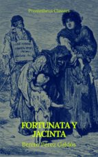 Fortunata y Jacinta (Prometheus Classics) (ebook)