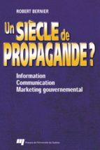 Un siècle de propagande ? (ebook)