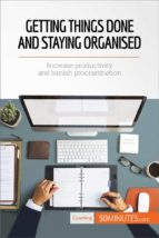Getting Things Done and Staying Organized (ebook)