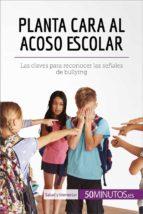 Planta cara al acoso escolar (ebook)