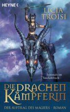 Die Drachenkämpferin - Der Auftrag des Magiers (ebook)