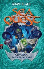 Sea Quest - Cephalox, die Riesenkrake (ebook)