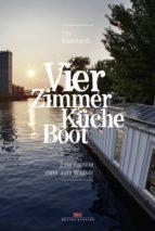 Vier Zimmer, Küche, Boot (ebook)
