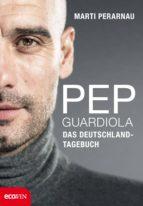 Pep Guardiola – Das Deutschland-Tagebuch (ebook)