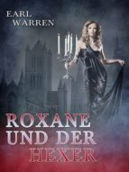 ROXANE UND DER HEXER