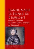 OBRAS ? COLECCIÓN  DE JEANNE-MARIE LE PRINCE DE BEAUMONT