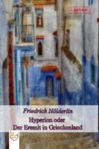 Hyperion oder Der Eremit in Griechenland (ebook)