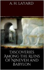 Discoveries among the Ruins of Nineveh and Babylon (ebook)