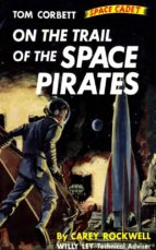 On The Trail of the Space Pirates (Illustrated Edition) (ebook)