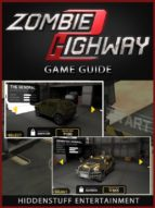 Zombie Highway Game Guide Unofficial (ebook)