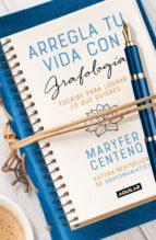 Arregla tu vida con grafología (ebook)